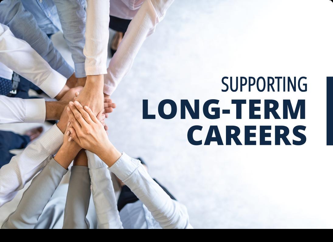 Soutenir les carrières à long terme