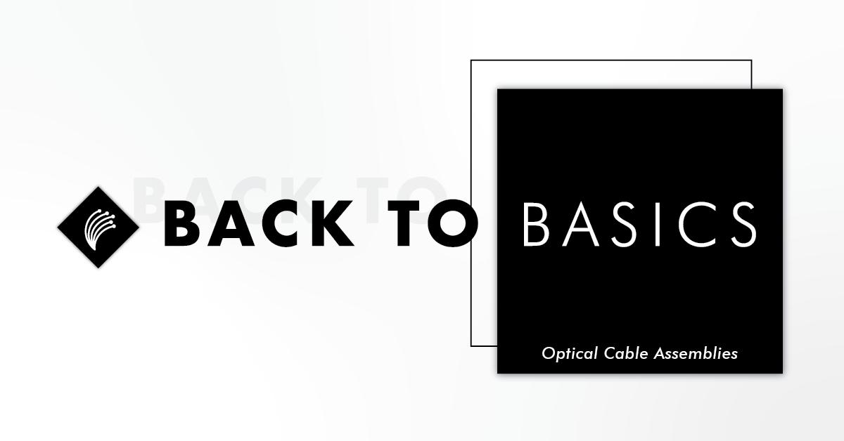 Optical Cable Assemblies