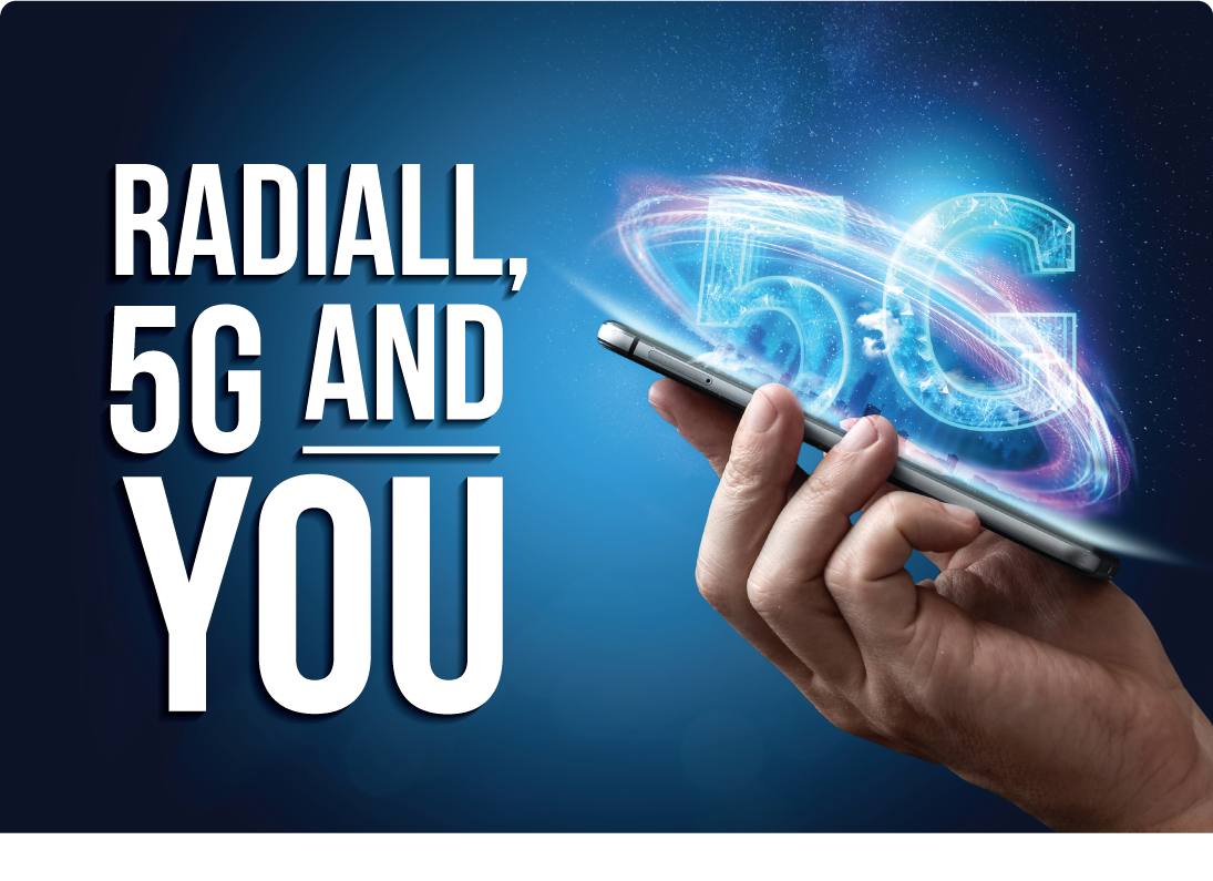 Radiall, 5G and You: More About 5G