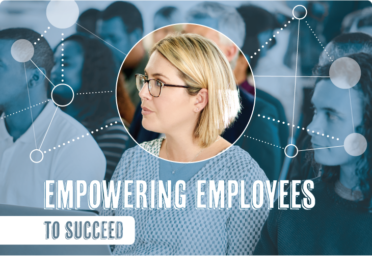 Empowering Employees to Succeed