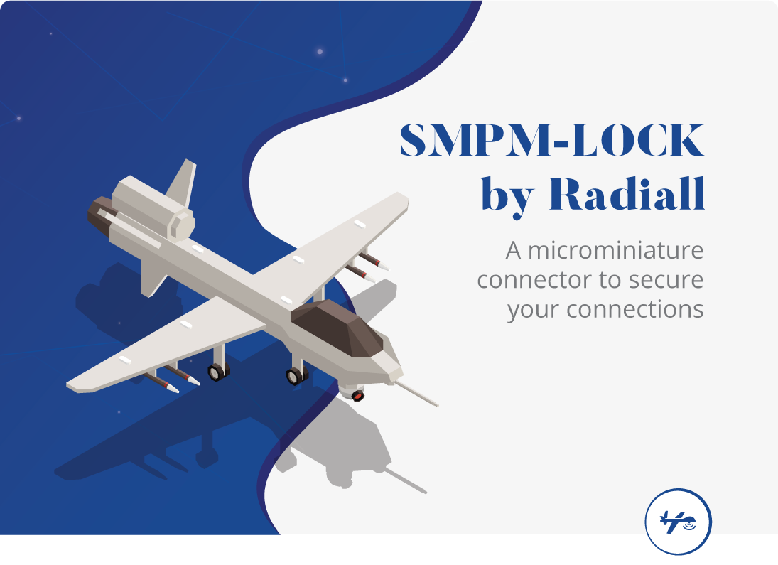 Radiall's New SMPM Connector with Locking System