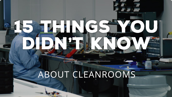 What You Didn't Know About Cleanrooms