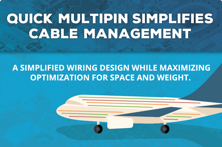 Quick Multipin Simplifies Wiring Design