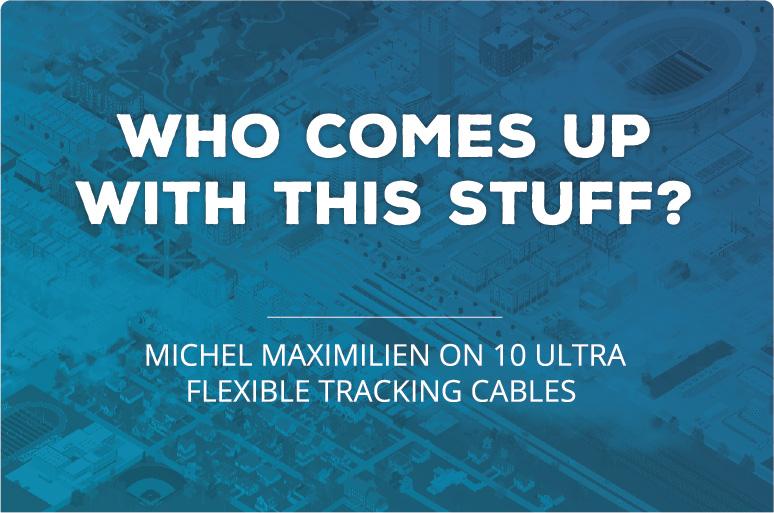 Michel Maximilien on 10 Flexible Cables